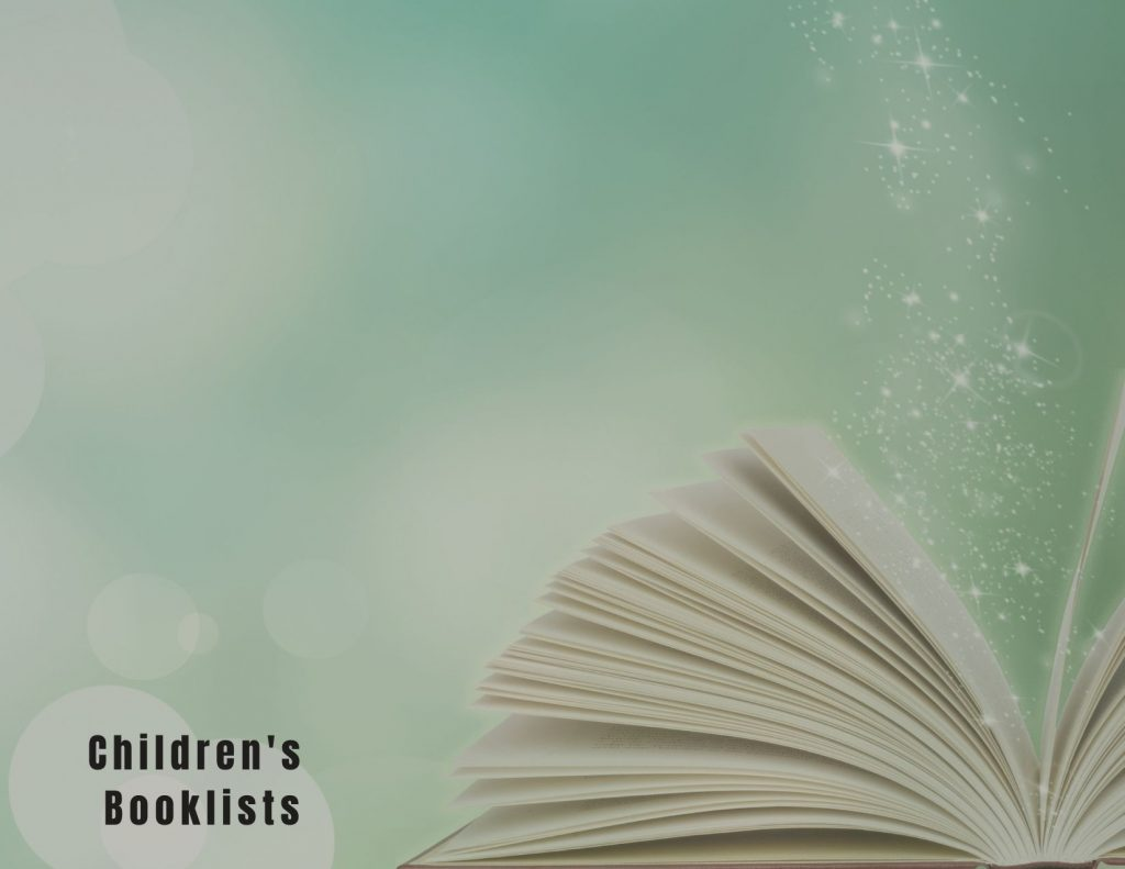 Image description: an open book that has sparkles and stars rising from the page sits in front of a mossy green background. bold text on the lower right corner reads 'children's booklists'