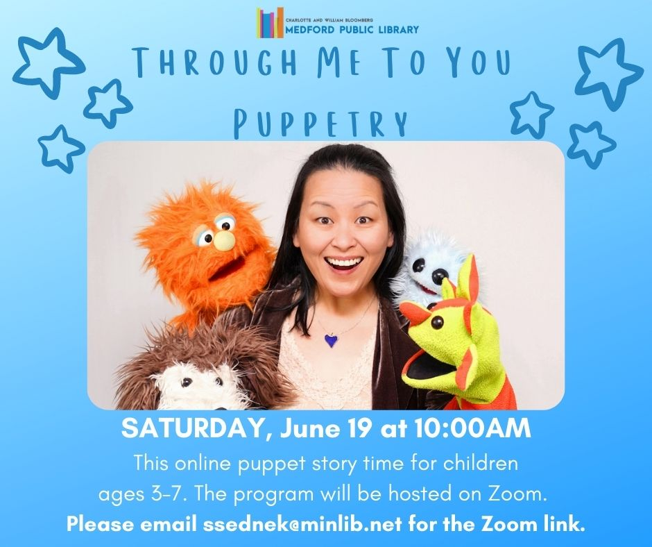 Image of a woman with a wide open mouthed smile surrounded by puppets. text reads through me to you puppetry saturday june 19 at 10am. This program is a virtual puppet show for ages 3-7. email ssednek@minlib.net for more information and the zoom link.