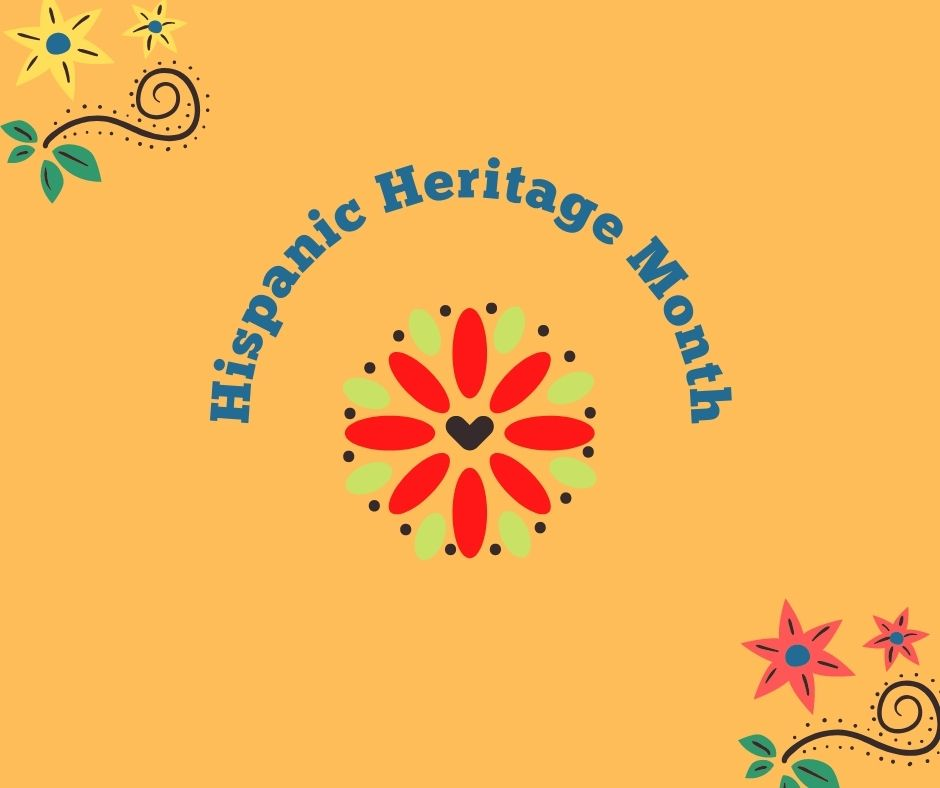 Image of flowers on an orange backdrop. Text reads 'hispanic heritage month'