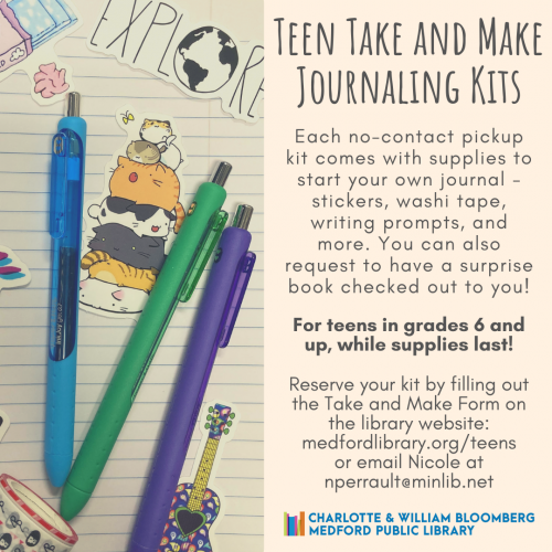 Flyer for Teen Take and Make Journaling Kits. For Teens in grades 6 and up while supplies last!